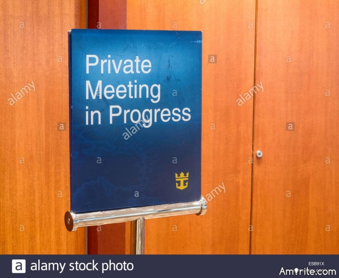 "What Does ""Private Meeting"" Mean To You?"