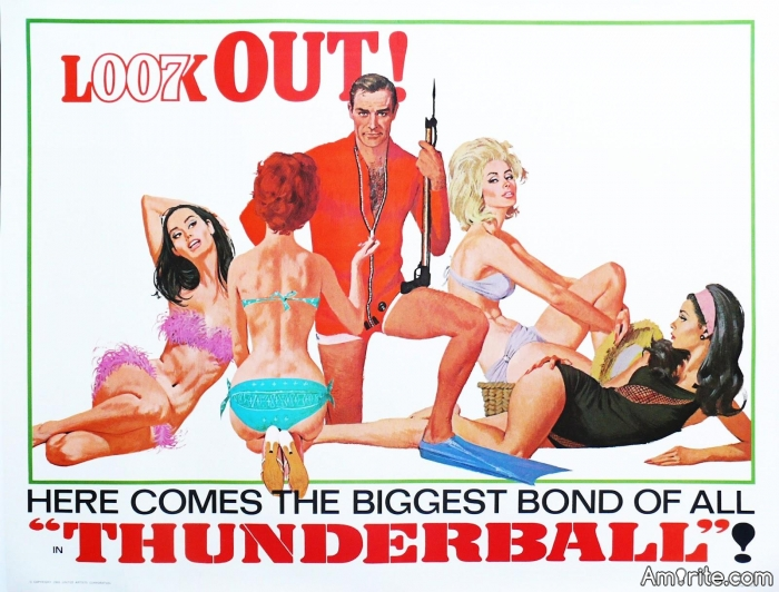 """I'm watching Thunderball and thinking """"It's been such a long time I've seen this flick before, that I've completely forgot how bloody brilliant it is."""""""