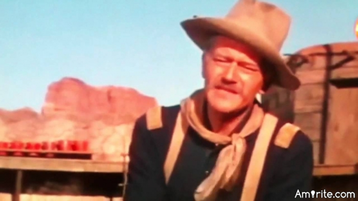 Never say you're sorry! It's a sign of weakness!  John Wayne